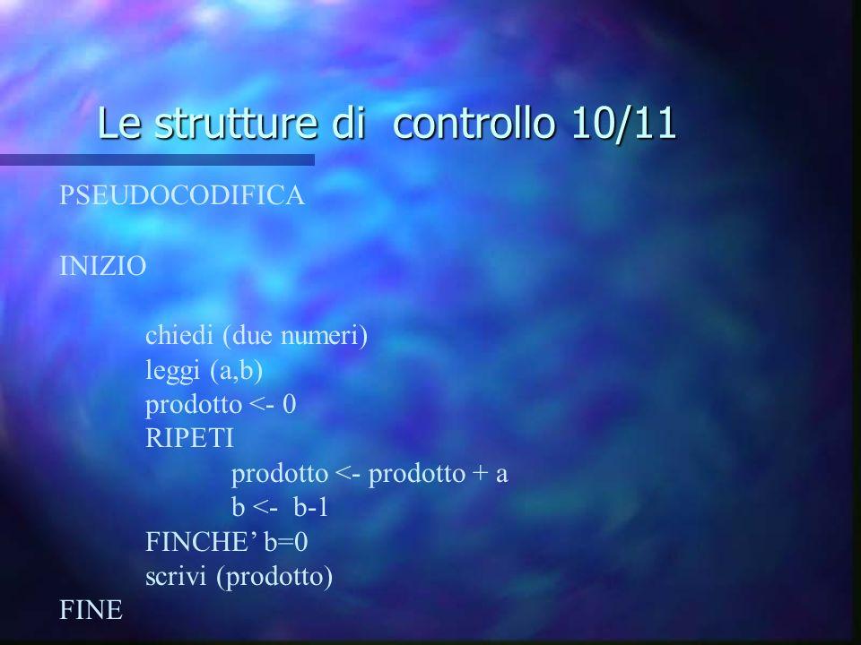 Le strutture di controllo 10/11