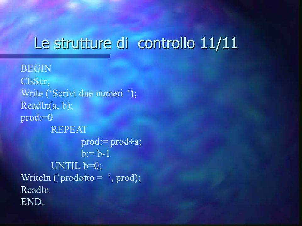 Le strutture di controllo 11/11
