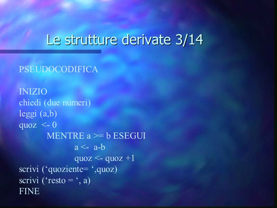Le strutture derivate 3/14