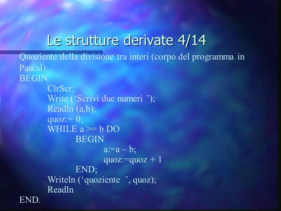 Le strutture derivate 4/14