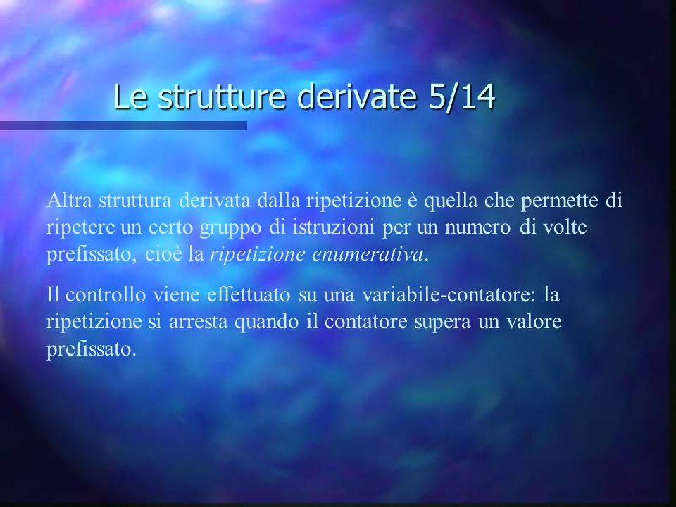 Le strutture derivate 5/14