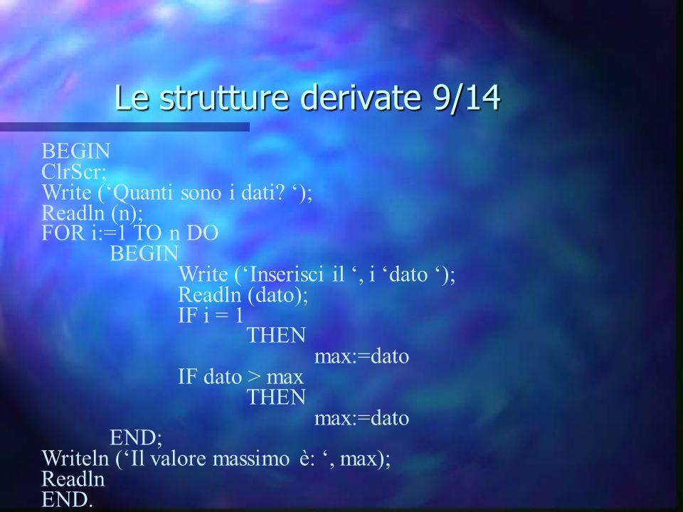 Le strutture derivate 9/14
