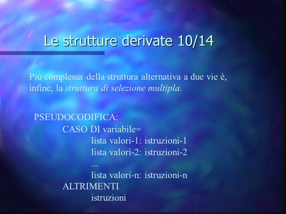 Le strutture derivate 10/14