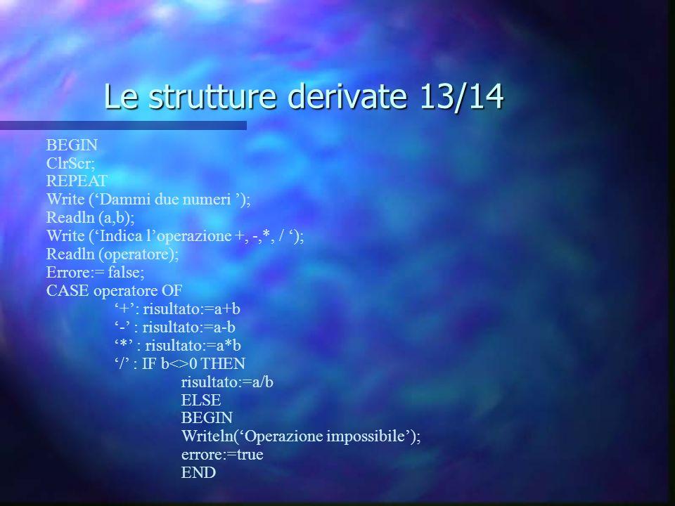 Le strutture derivate 13/14