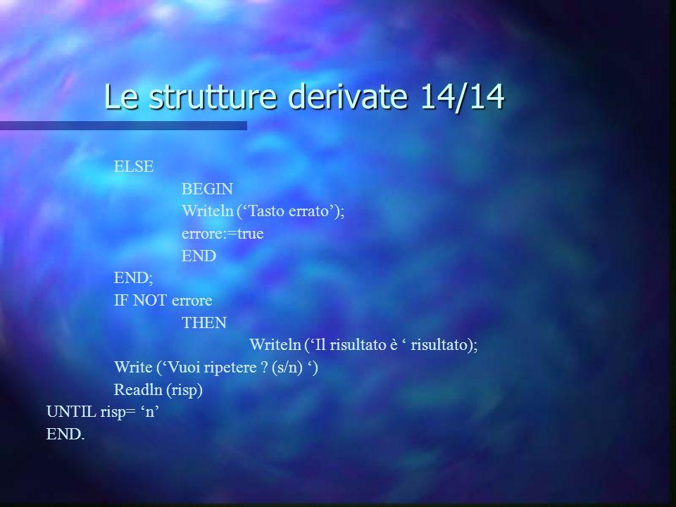 Le strutture derivate 14/14