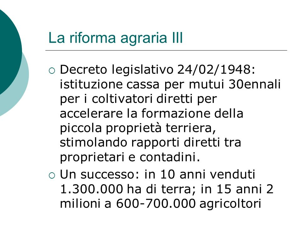 La riforma agraria III