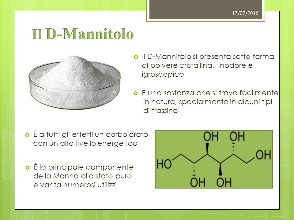 Il D-Mannitolo Il D-Mannitolo si presenta sotto forma
