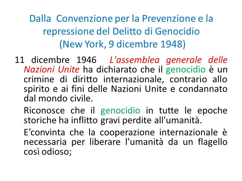 Dalla Convenzione per la Prevenzione e la repressione del Delitto di Genocidio (New York, 9 dicembre 1948)