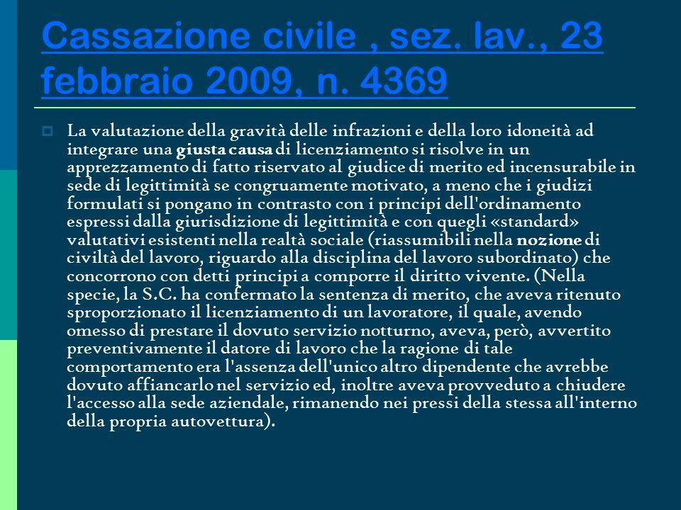 Cassazione civile , sez. lav., 23 febbraio 2009, n. 4369