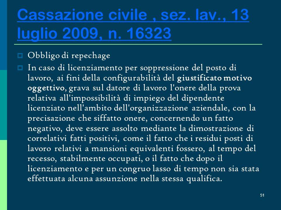 Cassazione civile , sez. lav., 13 luglio 2009, n. 16323