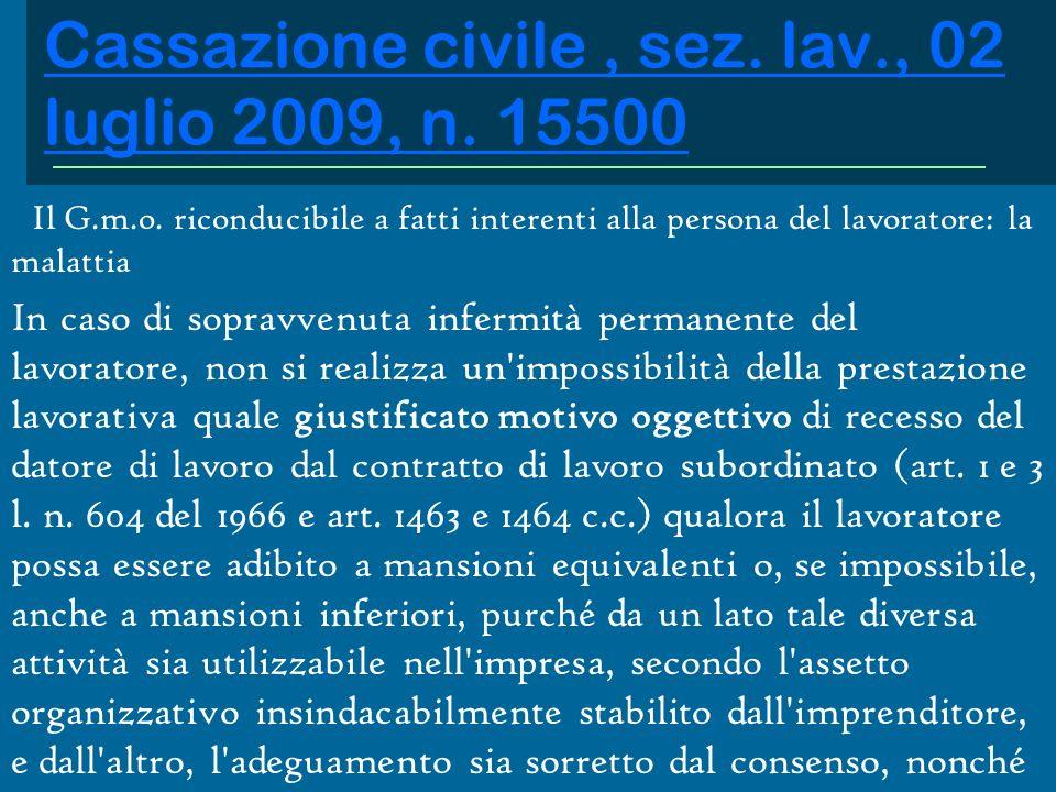 Cassazione civile , sez. lav., 02 luglio 2009, n. 15500