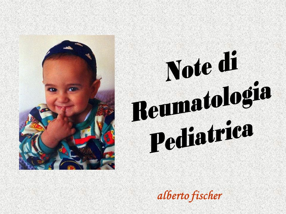 Note di Reumatologia Pediatrica