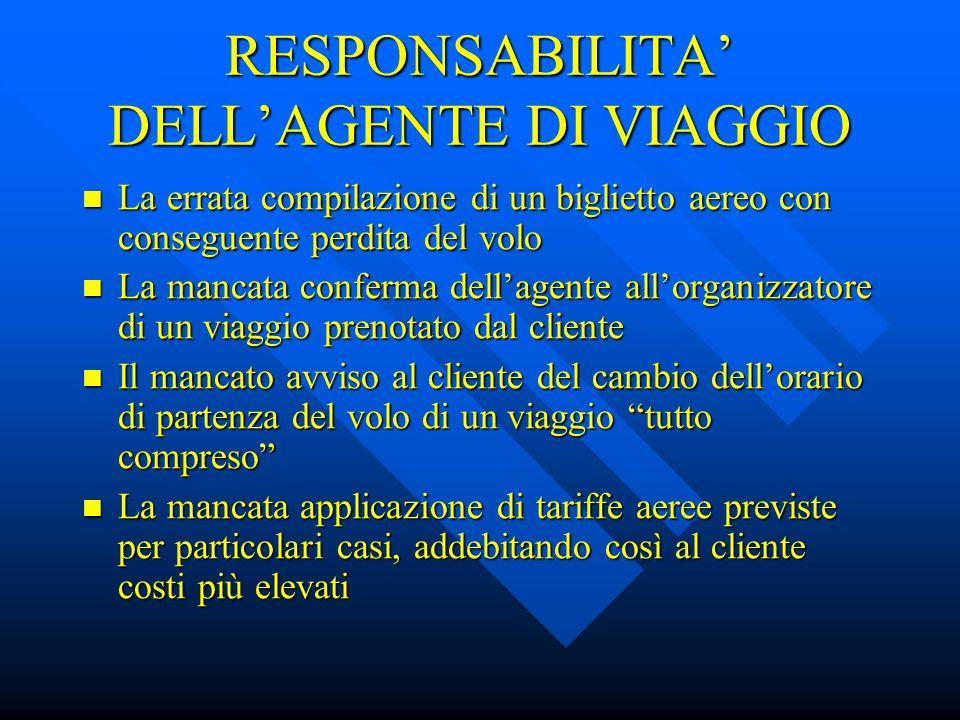 RESPONSABILITA' DELL'AGENTE DI VIAGGIO