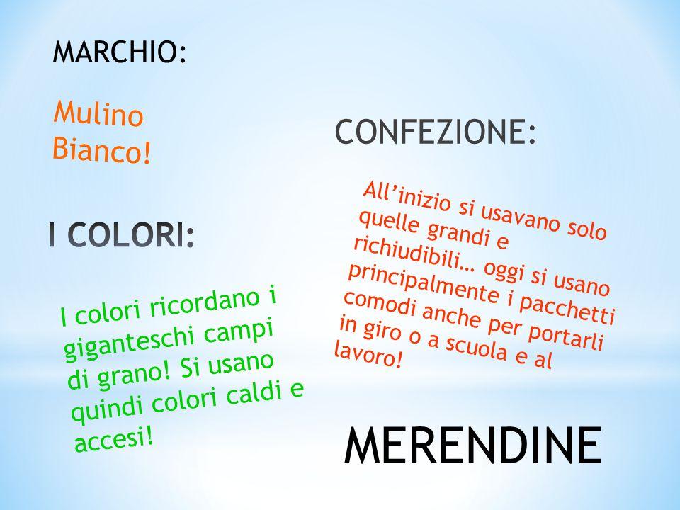 MERENDINE CONFEZIONE: I COLORI: MARCHIO: Mulino Bianco!