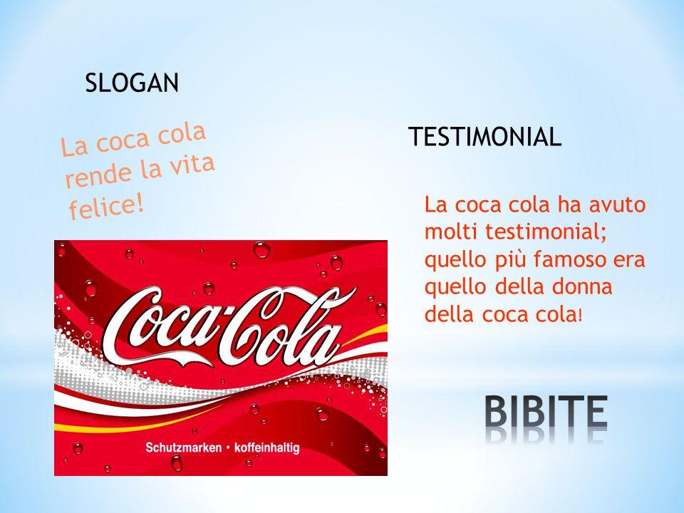BIBITE SLOGAN La coca cola rende la vita felice! TESTIMONIAL
