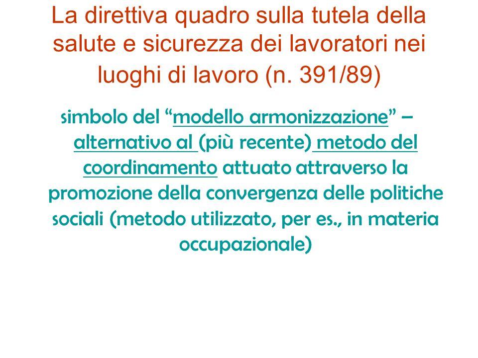 La direttiva quadro sulla tutela della salute e sicurezza dei lavoratori nei luoghi di lavoro (n. 391/89)