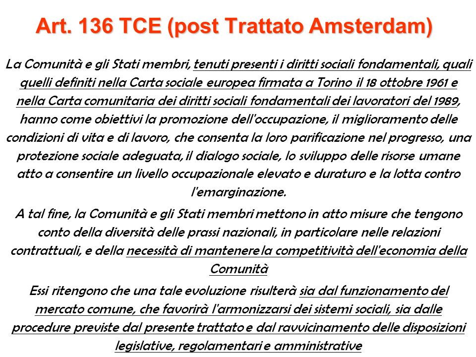 Art. 136 TCE (post Trattato Amsterdam)