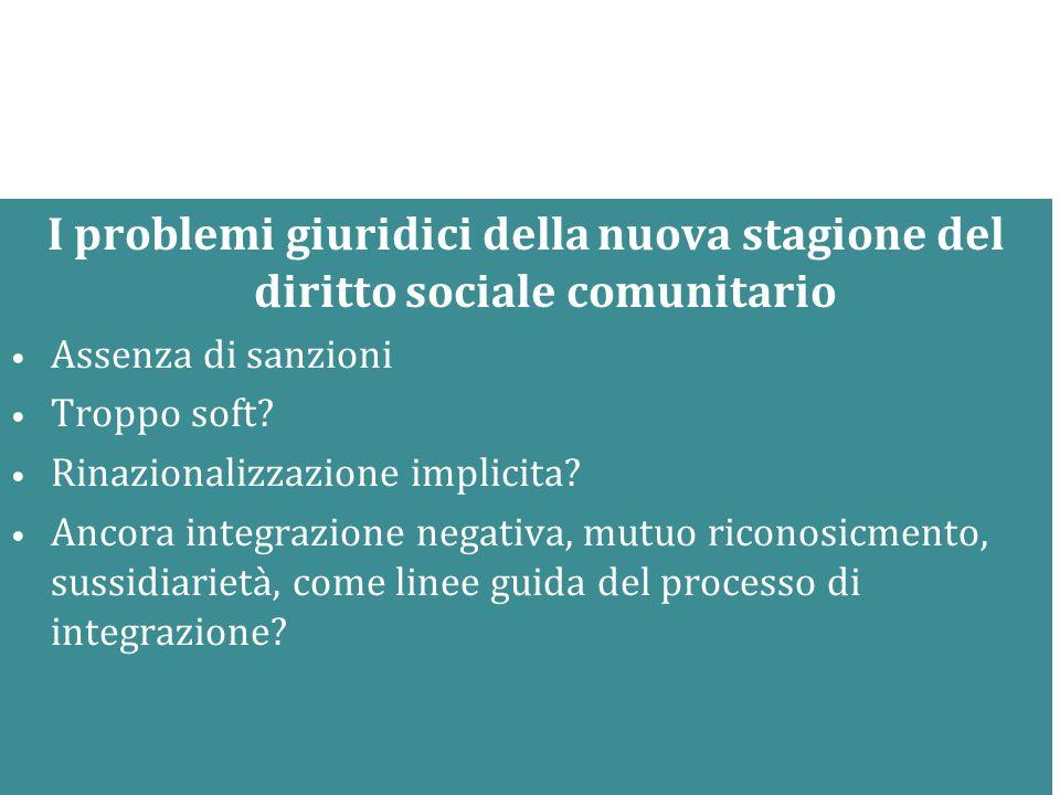 I problemi giuridici della nuova stagione del diritto sociale comunitario
