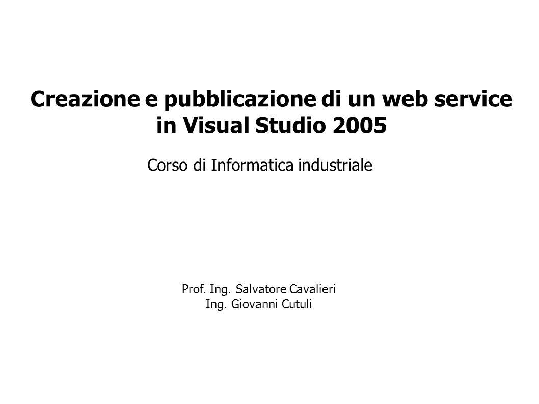 Creazione e pubblicazione di un web service in Visual Studio 2005