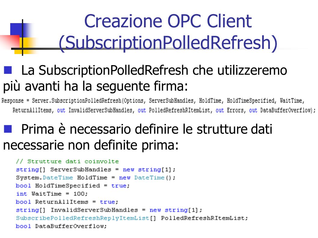 Creazione OPC Client (SubscriptionPolledRefresh)