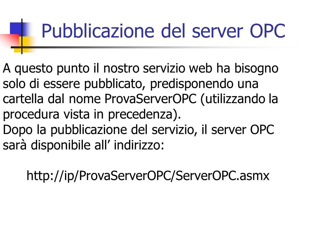 Pubblicazione del server OPC