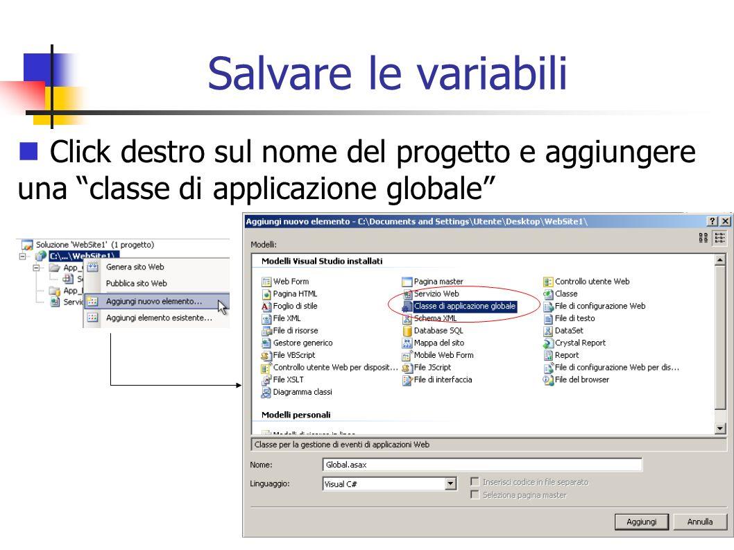 Salvare le variabiliClick destro sul nome del progetto e aggiungere una classe di applicazione globale