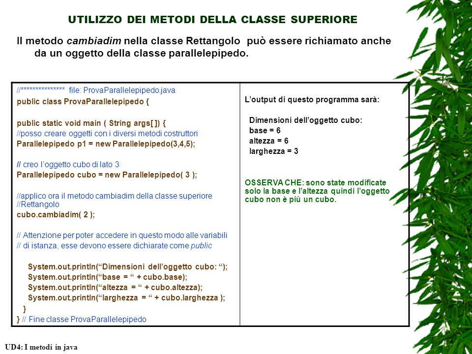 UTILIZZO DEI METODI DELLA CLASSE SUPERIORE