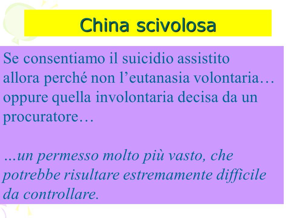 China scivolosa Se consentiamo il suicidio assistito