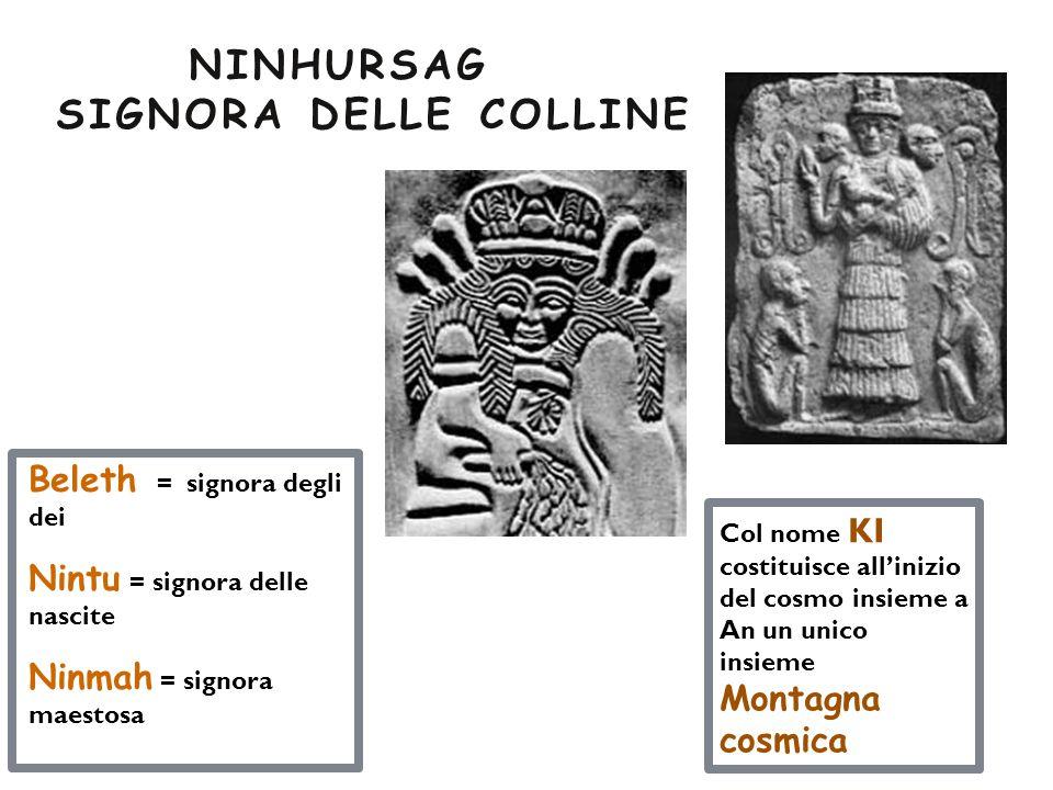 NINHURSAG SIGNORA DELLE COLLINE