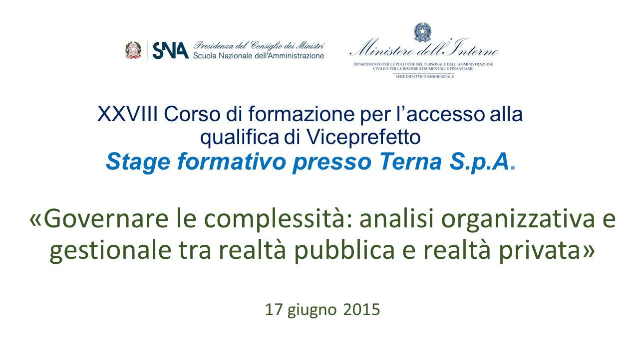 XXVIII Corso di formazione per l'accesso alla qualifica di Viceprefetto Stage formativo presso Terna S.p.A.