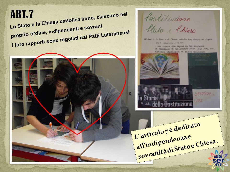 ART.7 Lo Stato e la Chiesa cattolica sono, ciascuno nel proprio ordine, indipendenti e sovrani. I loro rapporti sono regolati dai Patti Lateranensi.