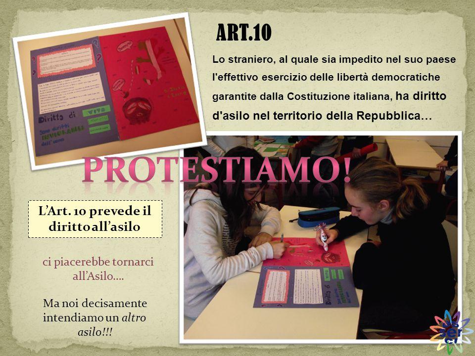 L'Art. 10 prevede il diritto all'asilo