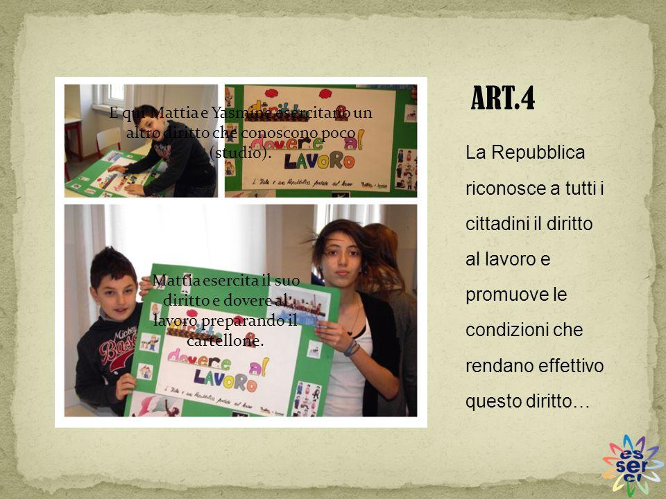 ART.4 E qui Mattia e Yasmine esercitano un altro diritto che conoscono poco (studio).