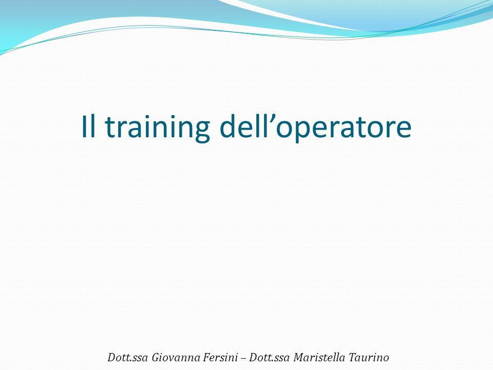 Il training dell'operatore
