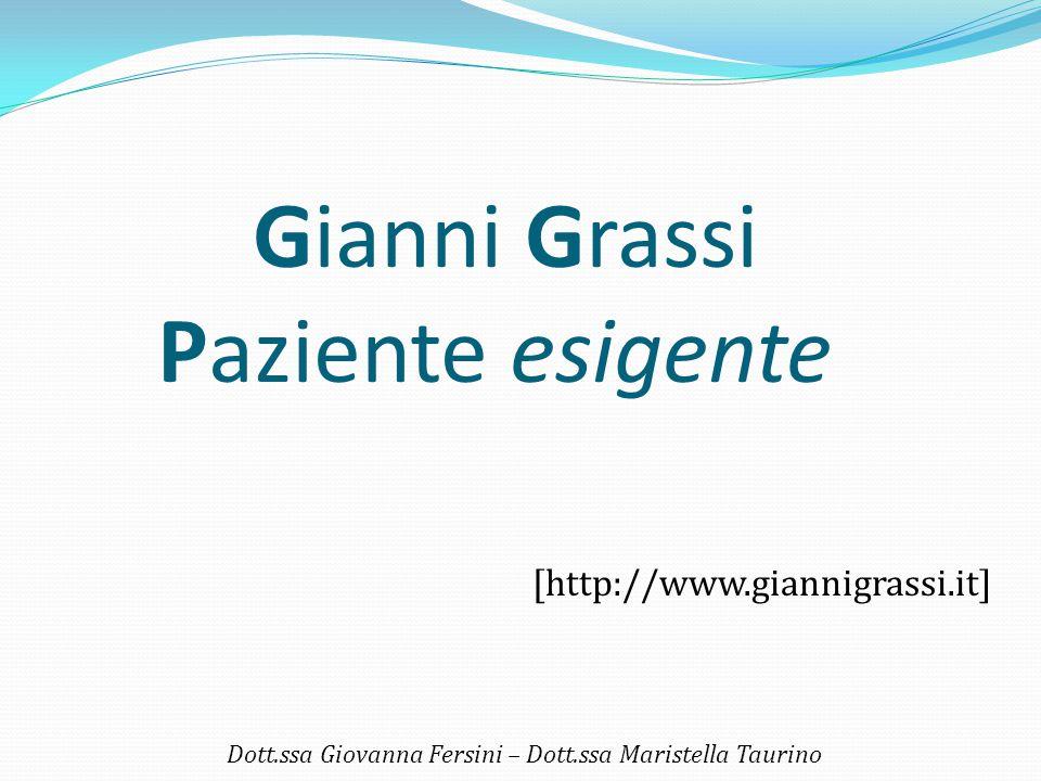 Gianni Grassi Paziente esigente