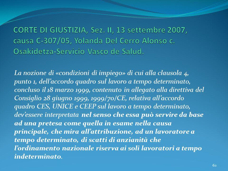 CORTE DI GIUSTIZIA, Sez. II, 13 settembre 2007, causa C‑307/05, Yolanda Del Cerro Alonso c. Osakidetza-Servicio Vasco de Salud.