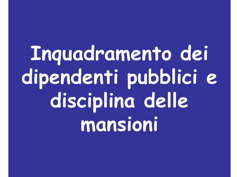 Inquadramento dei dipendenti pubblici e disciplina delle mansioni