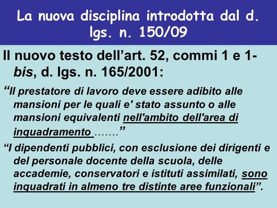 La nuova disciplina introdotta dal d. lgs. n. 150/09