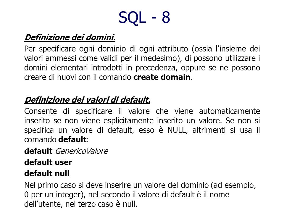 SQL - 8 Definizione dei domini.