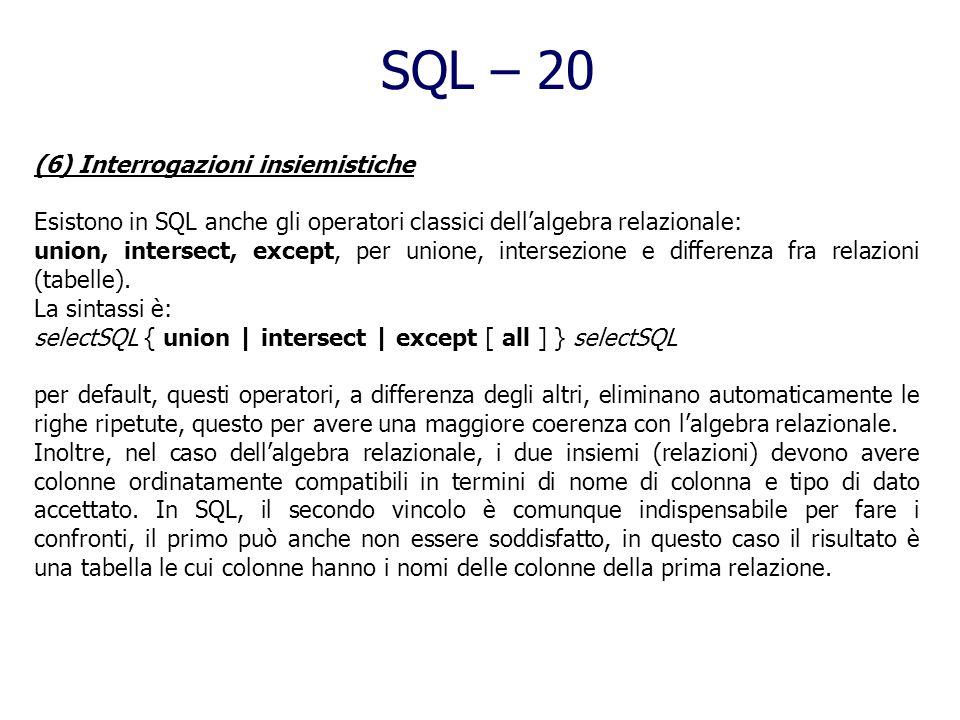 SQL – 20 (6) Interrogazioni insiemistiche