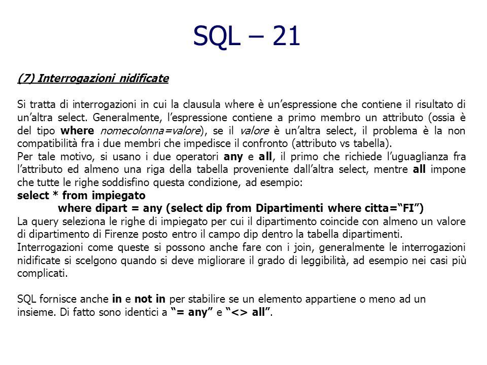 SQL – 21 (7) Interrogazioni nidificate