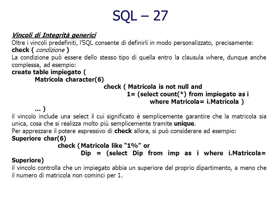 SQL – 27 Vincoli di Integrità generici