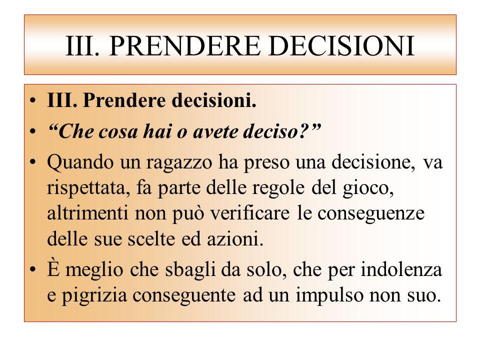 III. PRENDERE DECISIONI