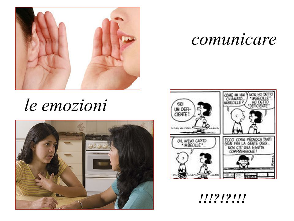 comunicare le emozioni !!! ! !!!