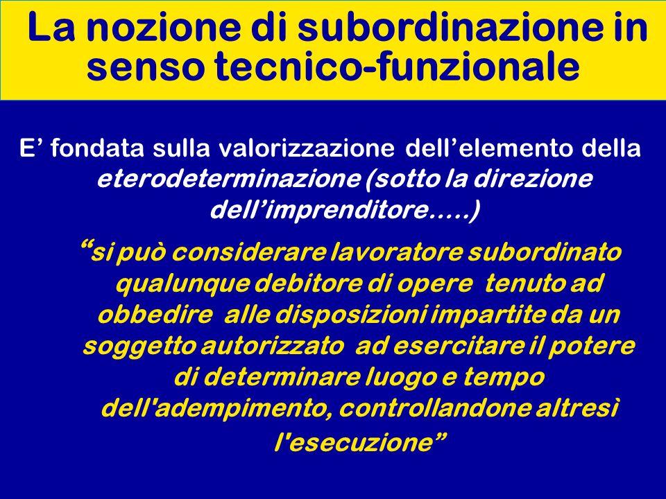 La nozione di subordinazione in senso tecnico-funzionale