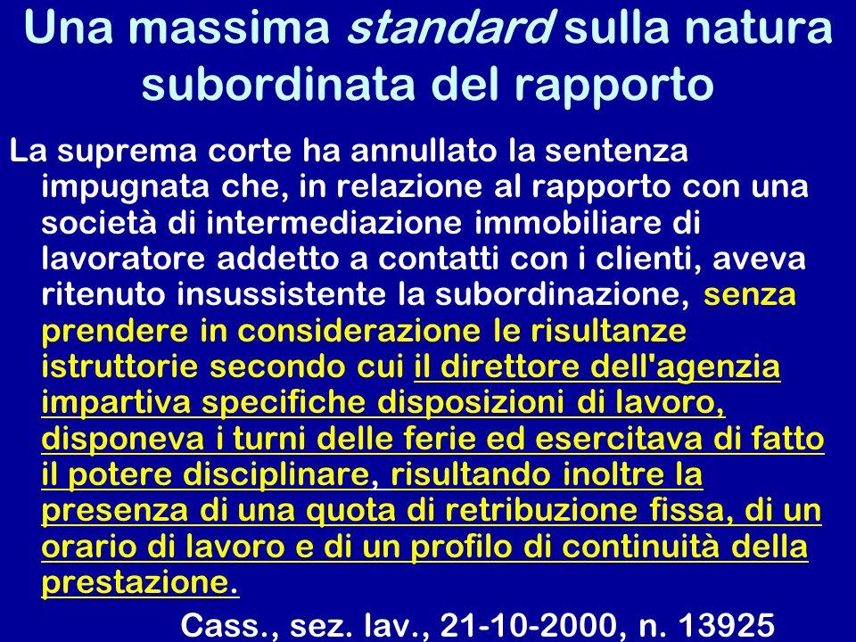 Una massima standard sulla natura subordinata del rapporto