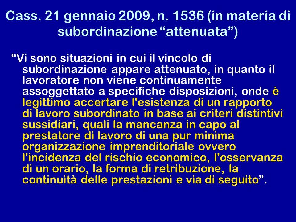 Cass. 21 gennaio 2009, n. 1536 (in materia di subordinazione attenuata )