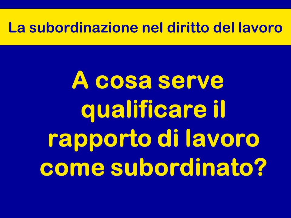La subordinazione nel diritto del lavoro