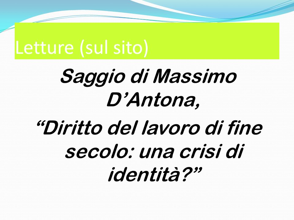 Letture (sul sito) Saggio di Massimo D'Antona,
