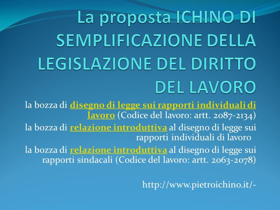 La proposta ICHINO DI SEMPLIFICAZIONE DELLA LEGISLAZIONE DEL DIRITTO DEL LAVORO